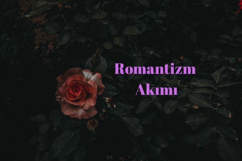Romantizm Akımı